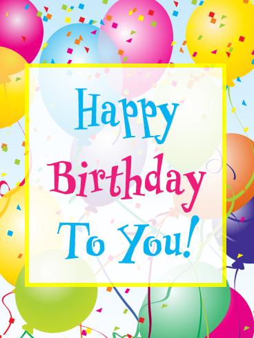 Balloons Confetti Happy Birthday Card Birthday Greeting Cards By Davia Happy Birthday Cards Free Online Birthday Cards Birthday Cards