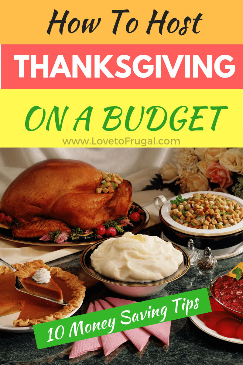 Thanksgiving On A Budget Don't let the cost of hosting Thanksgiving dinner keep you from doing it or enjoying this blessed holiday with friends and family.  It's very possible to have a memorable holiday and stay within your budget just by following these simple tips. #thanksgiving #thanksgivingdinner #holidaybudget #budgetholiday