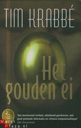 """inkt moet vloeien!: """"het gouden ei"""", een boek van tim krabbé, een"""