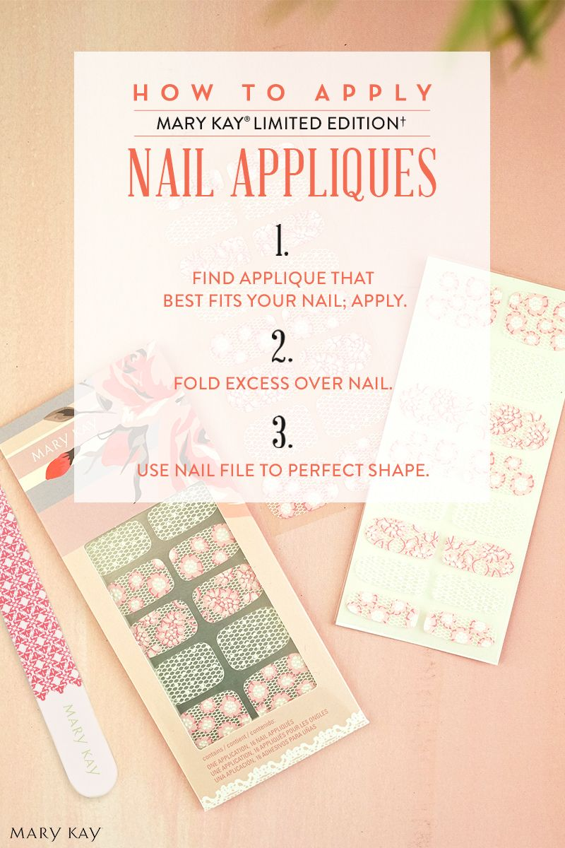Pretty in pink? Nailed it. Turn your hands into a work of art with New Limited-Edition† Into the Garden™ Nail Appliqués. Here's how to apply: 1. Find the appliqué that best fits your nail; apply. 2. Fold excess over top of nail. 3. Use Mary Kay® nail file to perfect shape by filing in a downward motion. www.marykay.com/tgarza