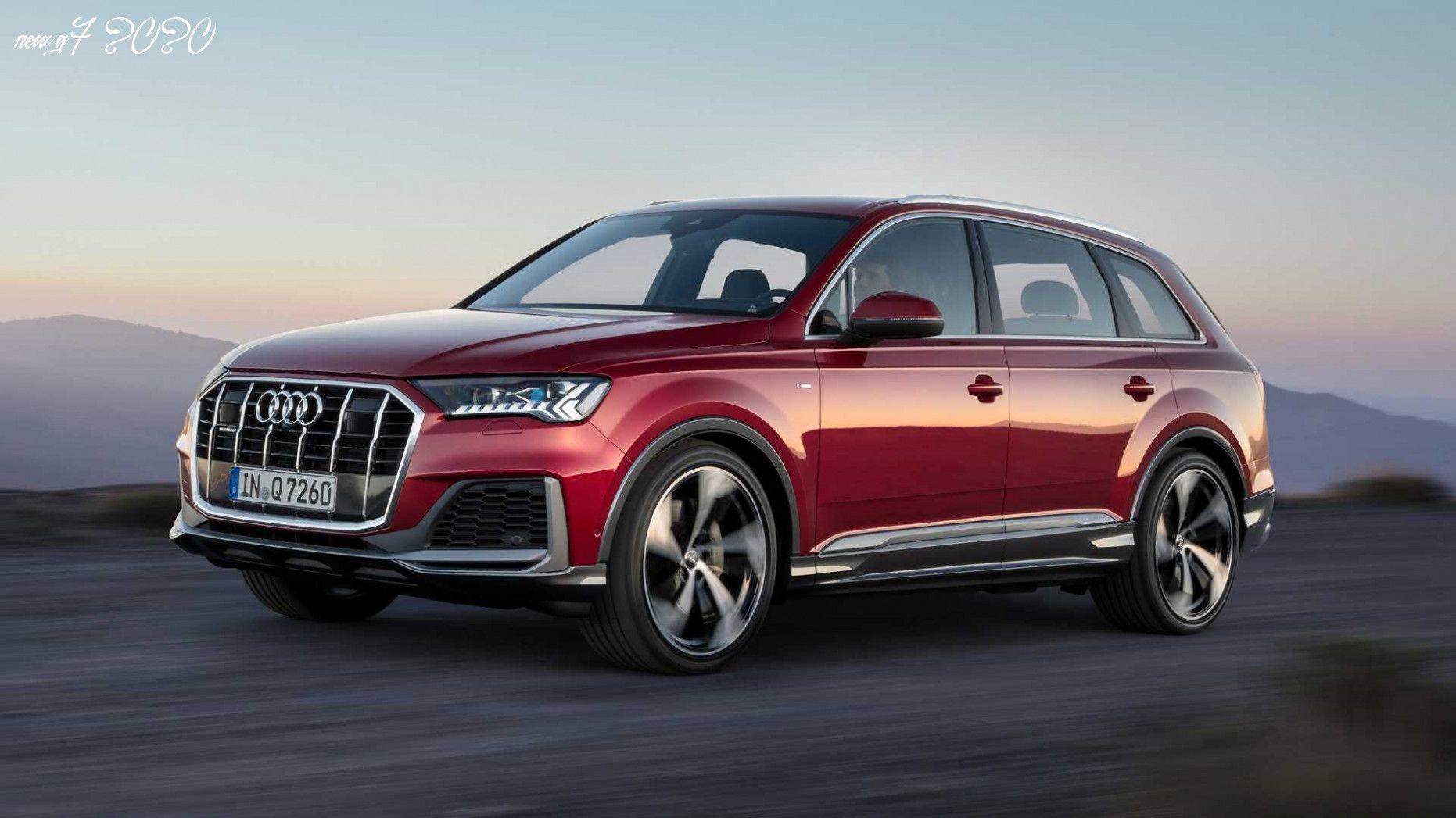 New Q7 2020 In 2020 Audi Q7 Audi Audi Q