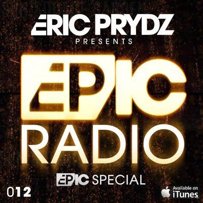 #Prydz #CirezD #Pryda  Eric Prydz - Epic Radio #012 2014-05-27   http://thepresenttime.blogspot.se/2014/05/eric-prydz-epic-radio-012-2014-05-27.html