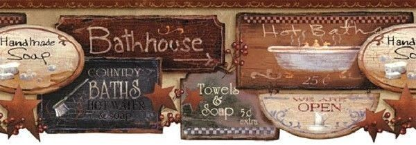 BATH SIGNS WALLPAPER BORDER Primitive Farmhouse Country