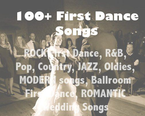 First Dance Wedding Songs Including Classics And New Music Song Ideas