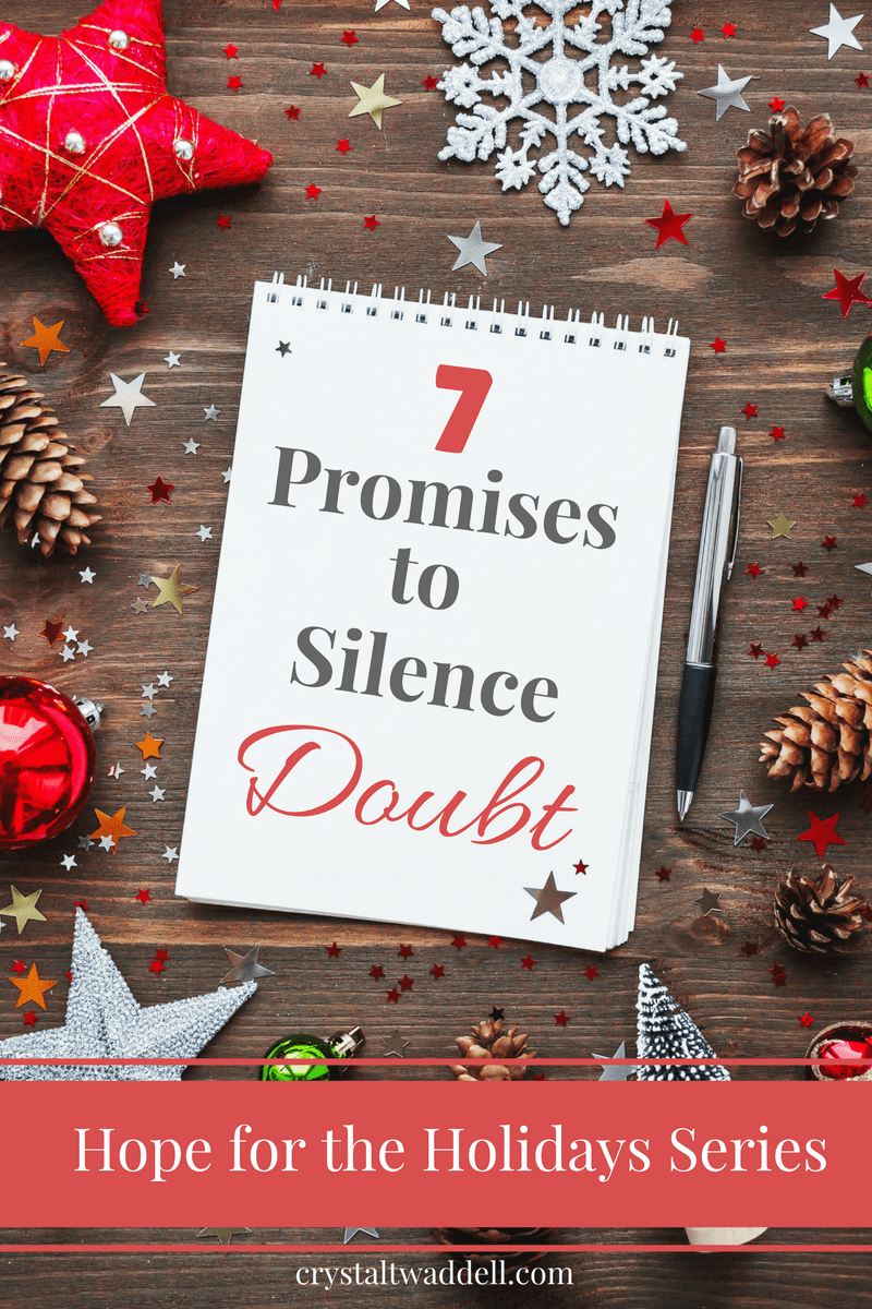 7 Promises To Silence Doubt Link Up Hope For The Holidays Crystal Twaddell Christ Centered Christmas Traditions Christian Christmas Christ Centered Christmas