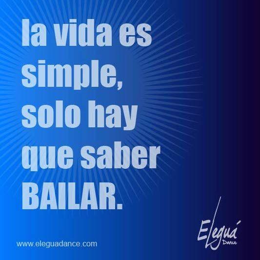 La vida es simple solo hay que saber bailar.. #Baila #MusicaCubana #RuedaDeCasino #Bogota #Colombia #EleguaDance.com #Clases