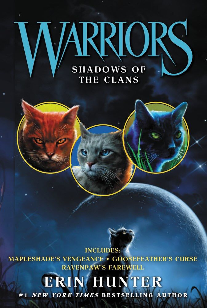 Shadows Of The Clans Mapleshade S Vengeance Goosefeather S Curse And Ravenpaw S Farewell Warrior Cats Books Warrior Warrior Cats Art