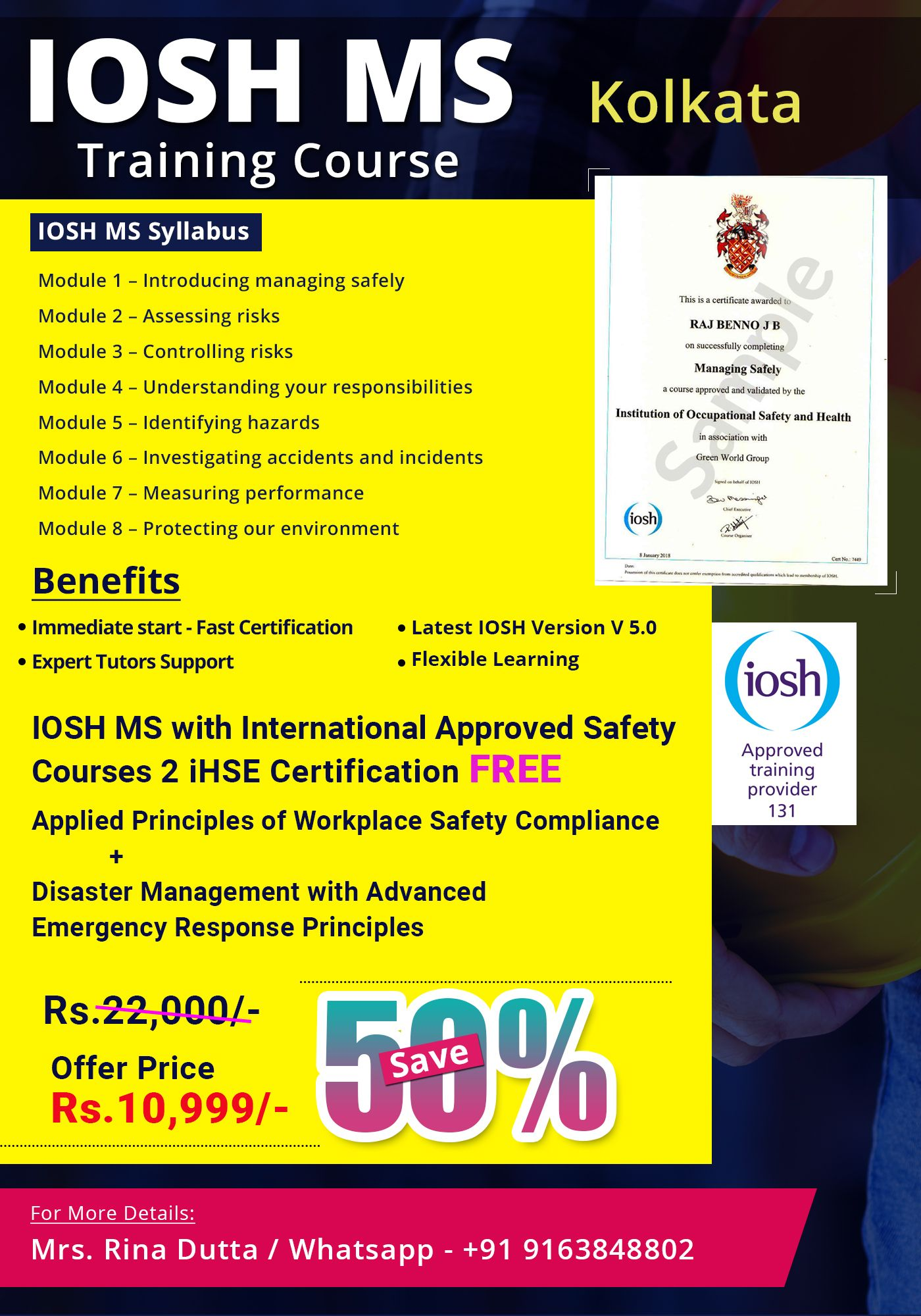 IOSH Course in Kolkata is the most famous qualification in