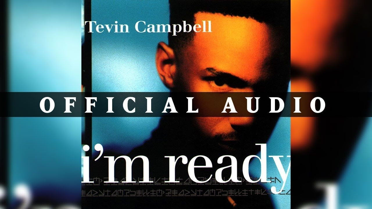 Tevin Campbell I M Ready Official Audio With Images Hip