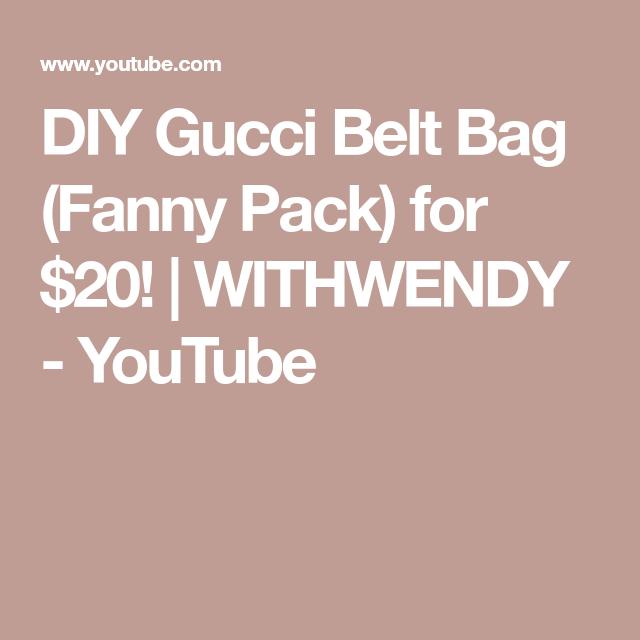 87a906ddd339 DIY Gucci Belt Bag (Fanny Pack) for $20! | WITHWENDY - YouTube ...