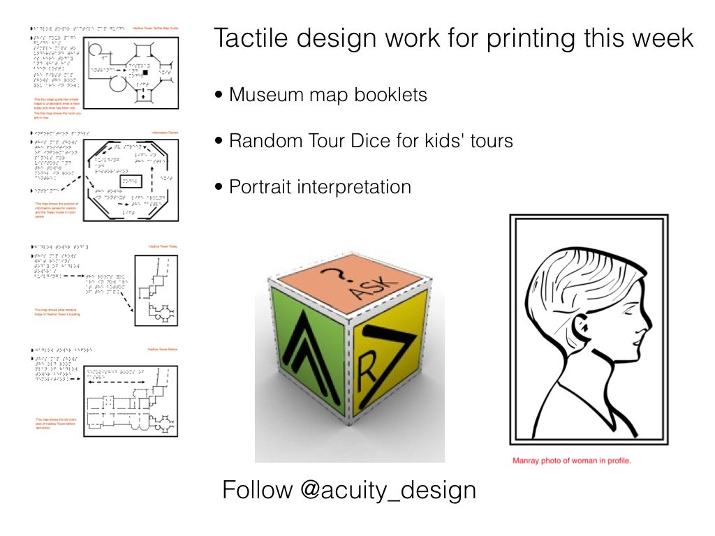 Tactile design work this week (May 2013) for museums
