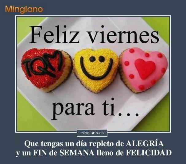 Frase Con Imágenes Para Desear Un Feliz Viernes A Tus Amigos Y Un