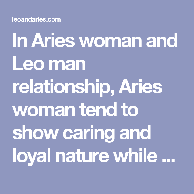 Leo Man In Love With Aries Woman