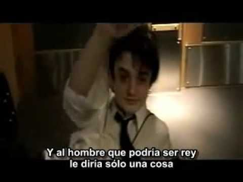 The Libertines - The Man Who Would Be King (Español) - YouTube