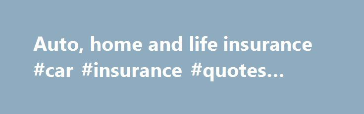 Car Insurance Quotes Nc Auto Home And Life Insurance #car #insurance #quotes #online Http .