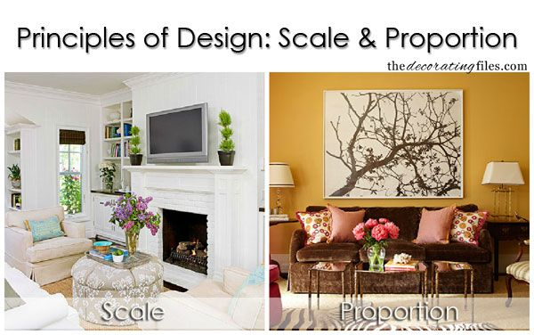 Principles Of Design Scale Proportion One Of The Basic Decorating Principles That Helps You