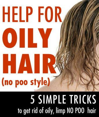 No Poo Help for Oily, Limp Hair (5 Great Tips) #oilyhair
