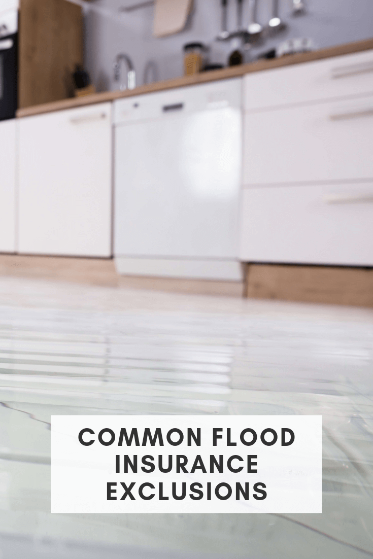 Common Flood Insurance Exclusions Flood Insurance Homeowners