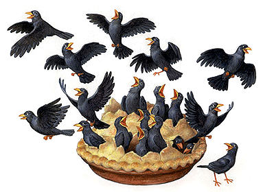 Sing a song of sixpence, A pocket full of rye. Four and twenty blackbirds, Baked in a pie. When the pie was opened, The birds began to sing. Was not that a dainty dish, To set before the King?