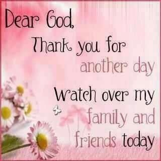 Blessed Day Quotes And Posts Thank You God For Another Day Have A