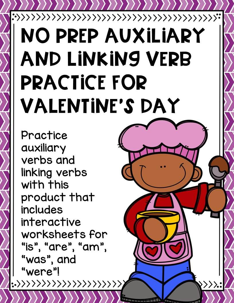 No Prep Auxiliary And Linking Verb Practice For Valentine S Day Verb Practice Linking Verbs Speech And Language [ 1056 x 816 Pixel ]