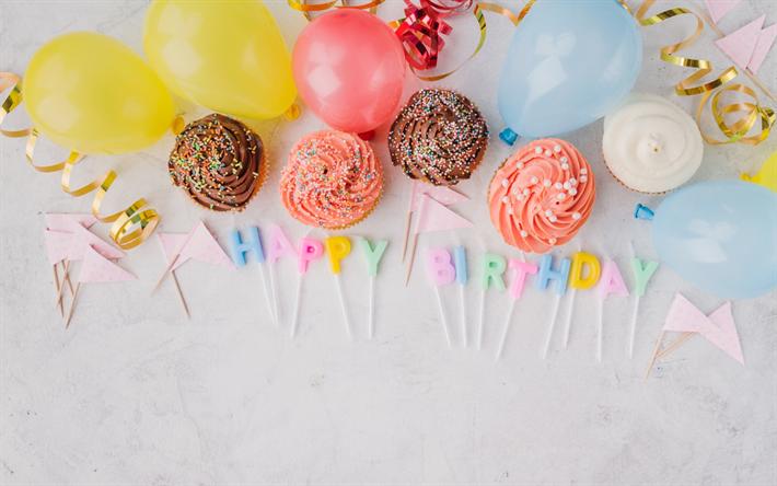 Herunterladen Hintergrundbild Happy Birthday, Muffins, Kuchen, Süßigkeiten,  Luftballons, Geburtstag Konzepte