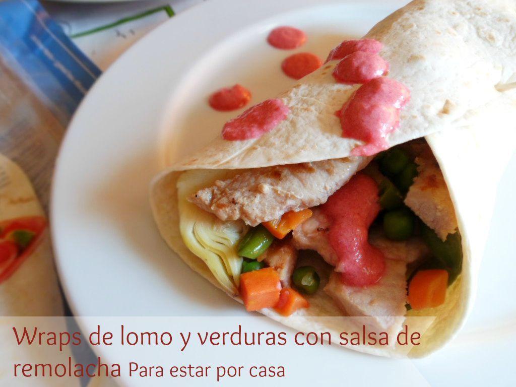 Wraps de lomo con verduras y salsa de remolacha para los for Cocinar remolacha