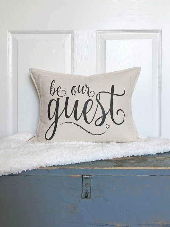 be our guest pillow 15x19