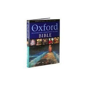 The Oxford Illustrated Companion To The Bible Edited By Bruce M Metzger Michael D Coogan Books Of The Bible Bible Oxford