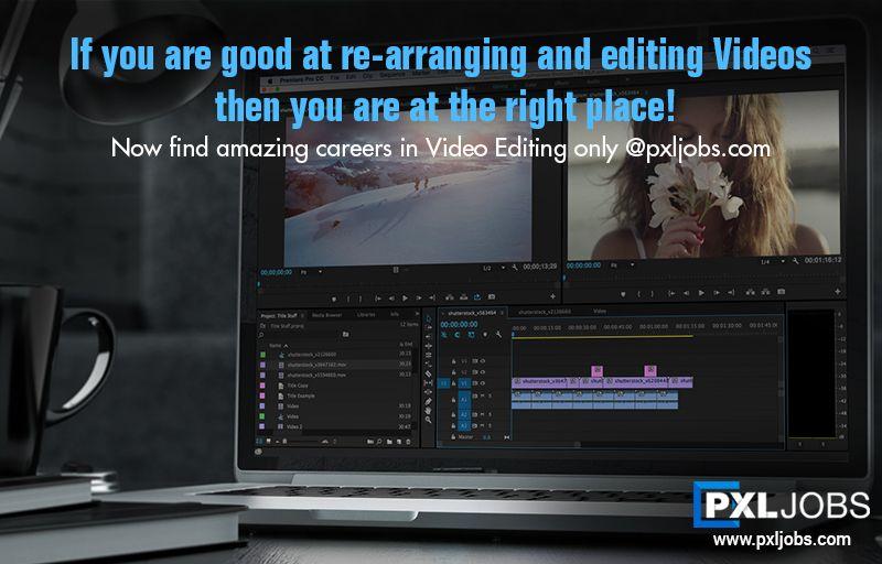 Top Studios Hiring Photoeditors Videoeditors Filmeditors Apply Url Http Www Pxljobs Com Candidate Register Now Writer Career Job Images Video Editing