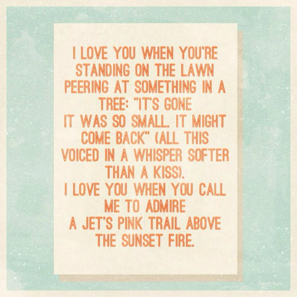 I Love You When You Call Me To Admire A Jet S Pink Trail Above The Sunset Fire