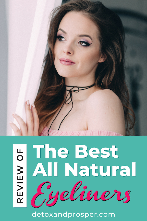 Best Non Toxic Eyeliners for Clean, Beautiful Eyes