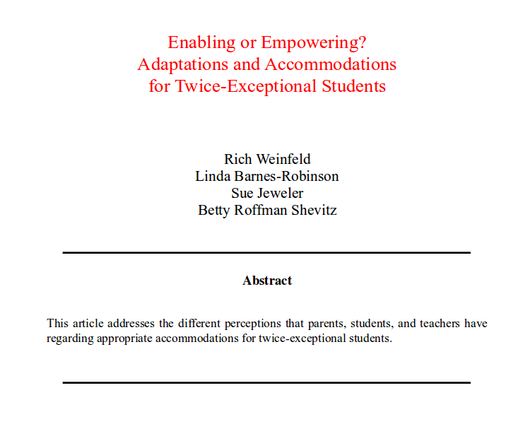 #2ekids #Gifted Enabling or Empowering? Adaptations and Accommodations for Twice-Exceptional Students