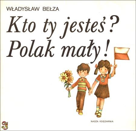 Kto Ty Jesteś Poland History Polish Language Poland