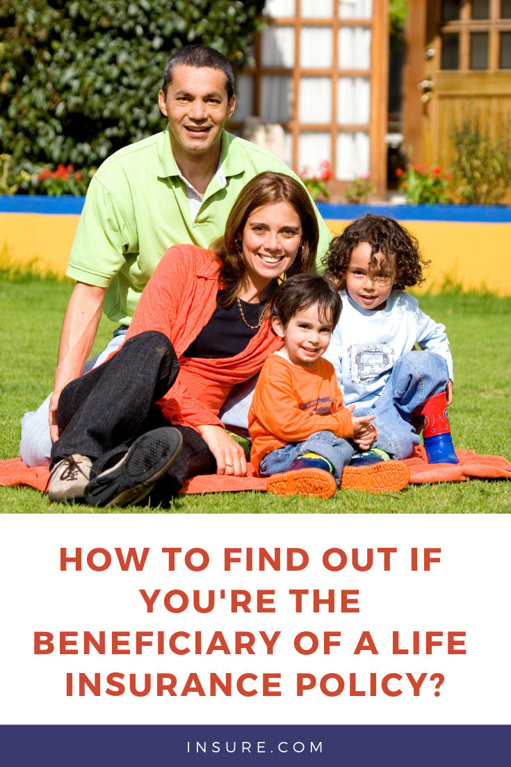 How to find out if you're the beneficiary of a life ...