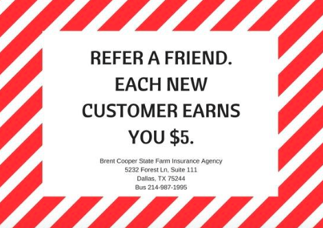 We Love Referrals Each New Customer Earns You 5