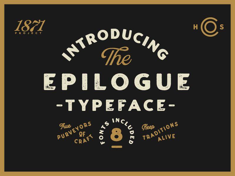 Introducing Epilogue A Vintage Sans Serif Lettering Sans Serif Logotype Typography