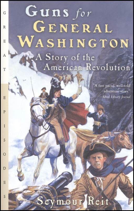Guns For General Washington 8th Grade Reading List
