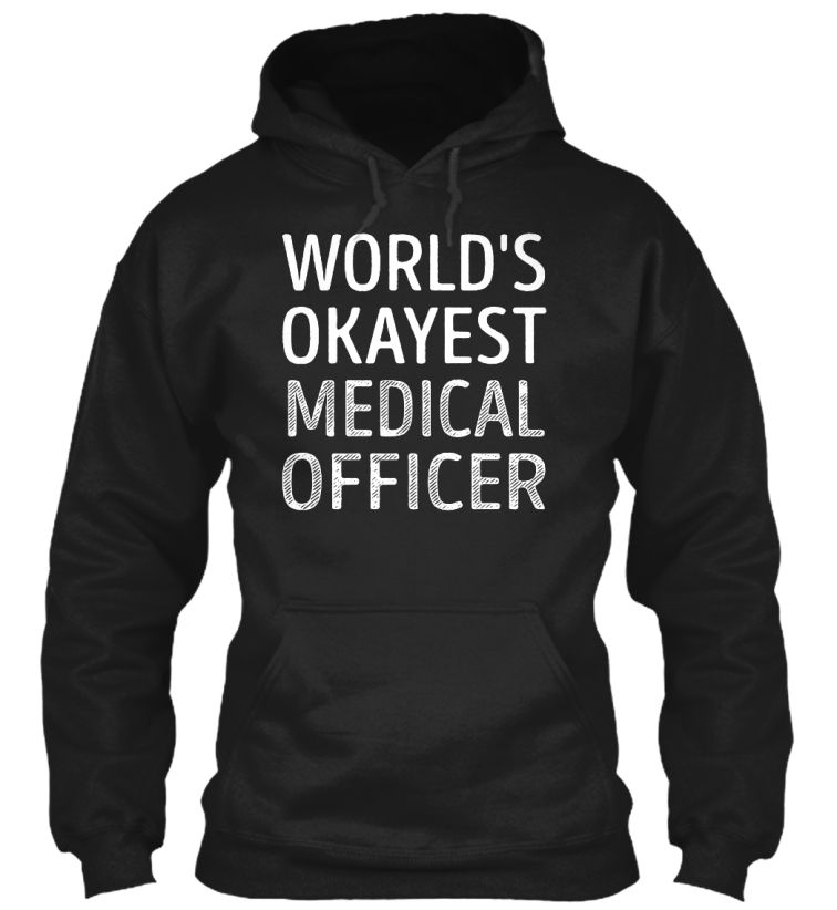 Medical Officer - Worlds Okayest Medical and Custom products