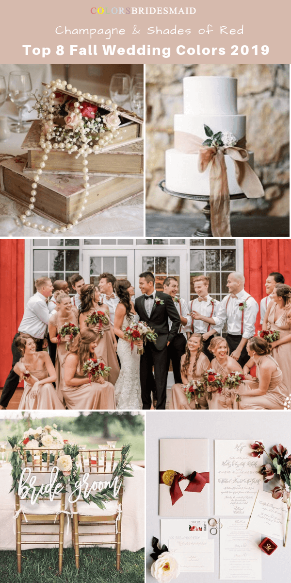 73978705f4 Top 8 fall wedding color trends and ideas for 2019 -No.1 Champagne and  Shades of Red  colsbm  bridesmaids  weddings  weddingideas  fallwedding b770
