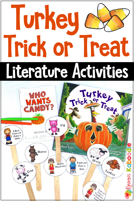 Turkey Trick Or Treat Activities With Digital Distance Learning Option Kindergarten Books Fun Language Arts Literature Activities