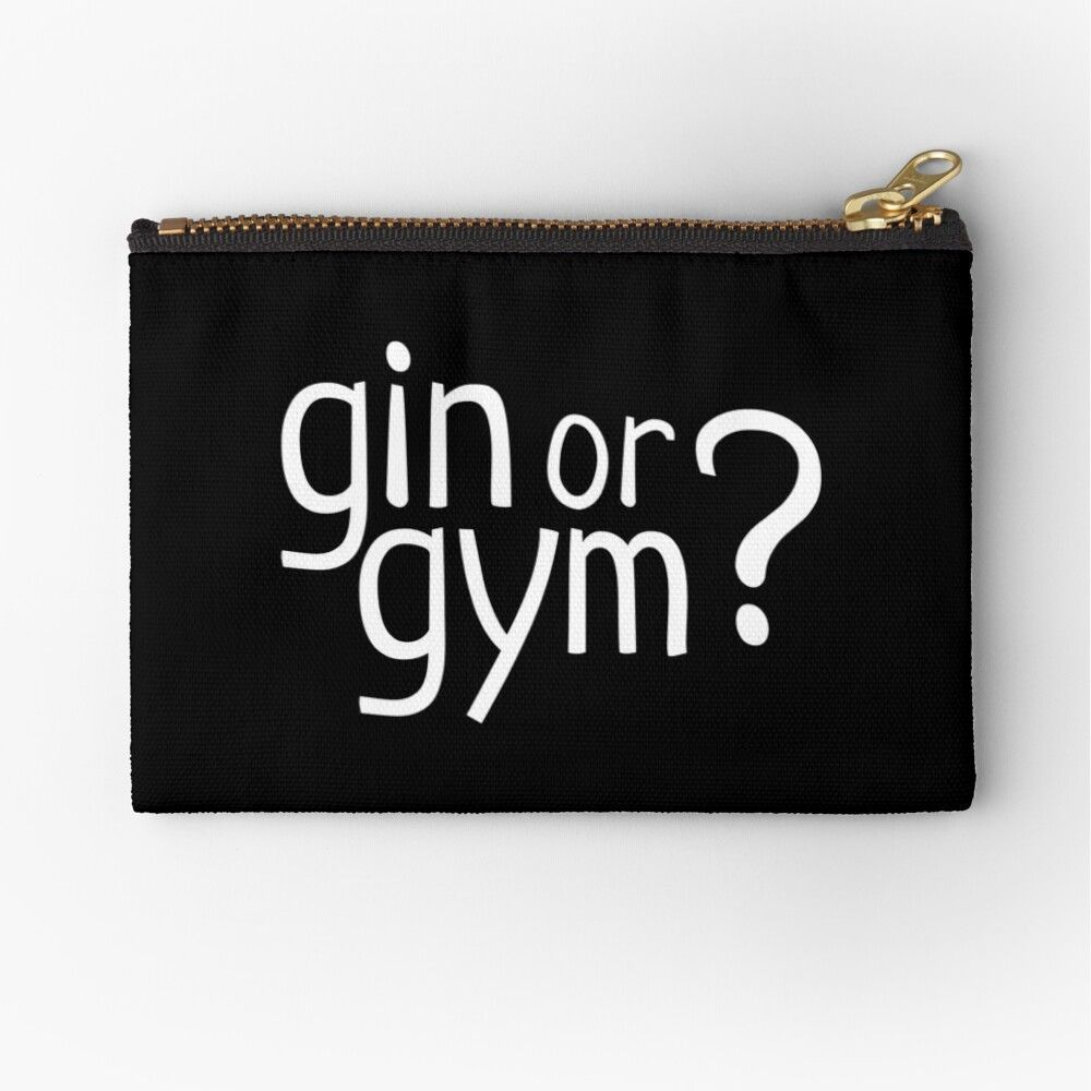 Gin or gym? funny pun Zipper Pouch - Funny Exercise Shirt - Ideas of Funny Exercise Shirt #funnyexer...