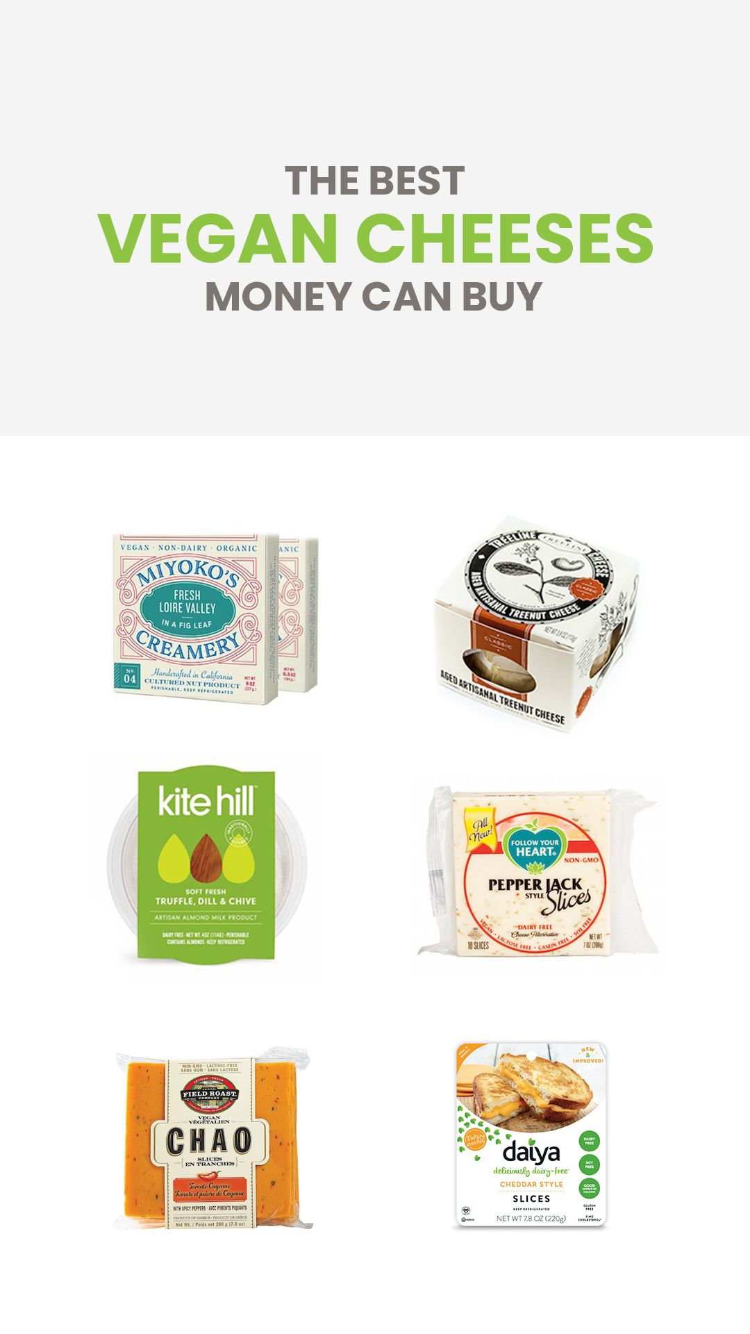 Here Are The Best Vegan Cheeses Money Can Buy Chooseveg Best Vegan Cheese Vegan Grocery Vegan Bread Brands