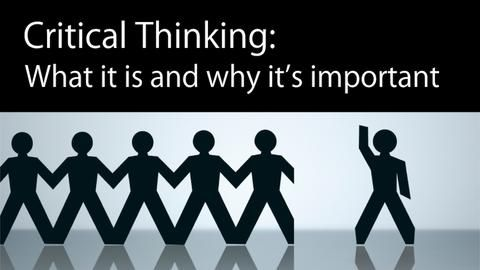 Critical Thinking What It Is And Why It S Important Critical Thinker Academy Critical Thinking Best Essay Writing Service Critical Thinking Skills