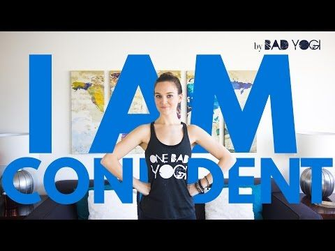 i am yoga challenge day 4 i am confident by bad yogi