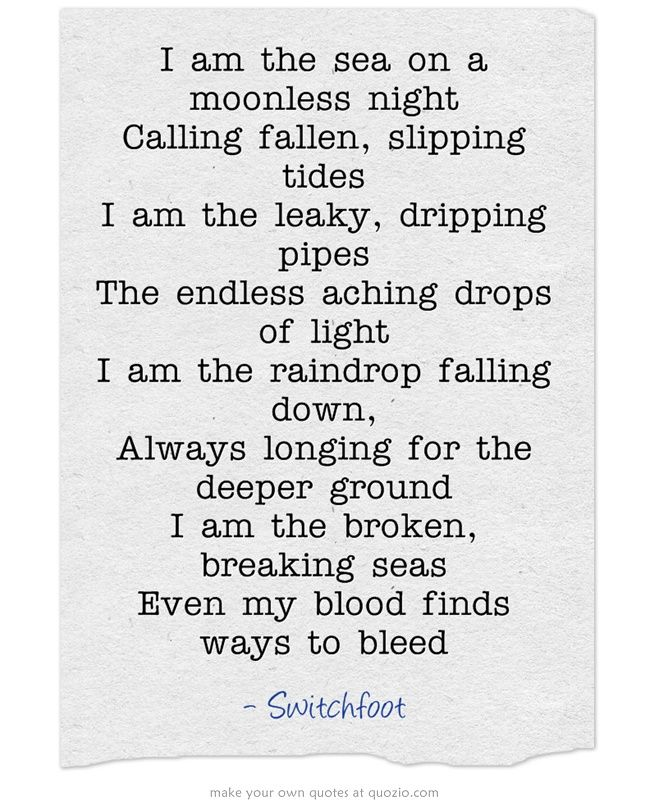 I Am The Sea On A Moonless Night Calling Fallen Slipping Switchfoot Lyrics Quotes Switchfoot
