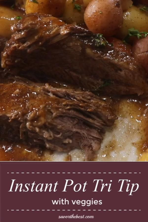 Instant Pot Tri Tip with Vegetables -   19 healthy instant pot recipes beef tips ideas
