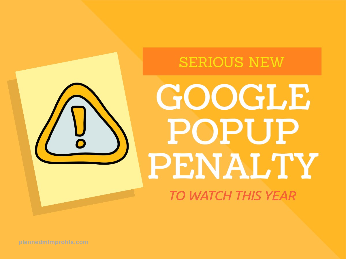 The New Google Popup Penalty Don T Get Penalized For Mobile