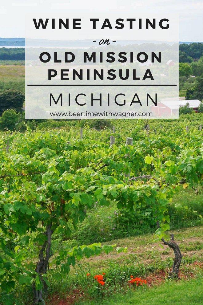 Wine Tasting On Old Mission Peninsula Traverse City Michigan Traverse City Wine Tour Traverse City Michigan Traverse City Wineries
