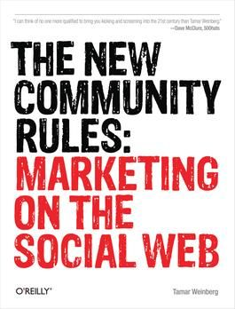 The New Community Rules by Tamar Weinberg http://www.totalboox.com/book/The-New-Community-Rules-1607256588229295896